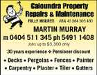 MARTIN MURRAY m 0404 511 345 ph 5491 1408 Jobs up to $3,300 only 30 years experience  Pensioner discount * Decks * Pergolas * Fences * Painter * Carpentry * Plaster * Tiler * Gutters