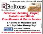 Maryborough & Hervey Bay Qld n B Boltons 4122 1544 Home Furnishings 67 Ellena St Maryborough & 1 Bay Drive Hervey Bay 5186799ab Furniture, Bedding, Carpet, Curtains and Blinds Free Measure & Quote Service Like us on facebook. www.facebook.com/Boltons.org In your area this month call for an appointment