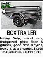 BOX TRAILER Heavy Duty, brand new, chequered plate floor & guards, good rims & tyres, jocky & spare wheel, $1295 0416 394106 / 5444 4610