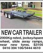 NEW CAR TRAILER 2000Kg rated, jockey/spare wheel, slide away ramps, near new tyres. $3100 0416 394 106/5444 4610