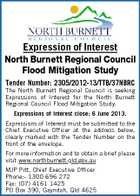 Expression of Interest North Burnett Regional Council Flood Mitigation Study Tender Number: 2305/2012-13/TTB/37NBRC The North Burnett Regional Council is seeking Expressions of Interest for the North Burnett Regional Council Flood Mitigation Study. Expressions of Interest close: 6 June 2013. Expressions of Interest must be submitted to the Chief Executive Officer at the address below, clearly marked with the Tender Number on the front of the envelope. For more information and to obtain a brief please visit www.northburnett.qld.gov.au MJP Pitt, Chief Executive Officer Phone:- 1300 696 272 Fax: (07) 4161 1425 PO Box 390, Gayndah, Qld 4625