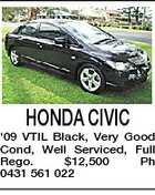 HONDA CIVIC '09 VTIL Black, Very Good Cond, Well Serviced, Full Rego. $12,500 Ph 0431 561 022