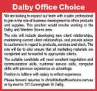 Dalby Office Choice We are looking to expand our team with a sales professional to join in the role of business development in office products and supplies. This position would involve working in the Dalby and Western Downs area. The role will include developing new client relationships, maintaining current client relationships, and provide advice to customers in regard to products, services and stock. The role will be to also ensure that all marketing materials are completed and forwarded to appropriate clients. The suitable candidate will need excellent negotiation and communication skills, customer service skills, computer skills with previous experience an advantage. Position is fulltime with salary to reflect experience. Please forward resumes to chris@dalbyofficechoice.com.au or by mail to 101 Cunningham St Dalby.