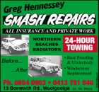 ssey Greg Henne ALL INSURANCE AND PRIVATE WORK Before... ...After 24-HOUR TOWING * Rust Proofing & Underbody * Windscreen Replacement Ph. 6654 0903 * 0413 761 840 13 Bosworth Rd., Woolgoolga Lic. No. 36529 2560286aaH NORTHERN BEACHES RADIATORS
