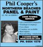 Phil Cooper's NORTHERN BEACHES PANEL & PAINT LIC. NO. 44-029068-7 24HR TOWING SERVICE * ALL insurance companies * Touchups to resprays * Car-o-liner * Courtesy car available * Rust repairs * Rust proofing - windscreens 5 HAWKE DRIVE WOOLGOOLGA 2456 PH. 6654 1578 2746935aaH