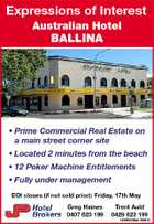 Expressions of Interest Australian Hotel BALLINA * Prime Commercial Real Estate on a main street corner site * Located 2 minutes from the beach * 12 Poker Machine Entitlements * Fully under management EOI closes (if not sold prior): Friday, 17th May Greg Haines 0407 623 199 Trent Auld 0429 623 199 iG5945424AA-200413