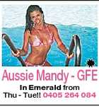Aussie Mandy - GFE In Emerald from Thu - Tue!! 0405 264 084