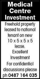 Medical Centre Investment Freehold property leased to national tenant on new 10 x 5 x 5 x 5 lease. Excellent Investment For confidential discussions please ph 0487 164 035