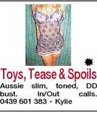Toys, Tease & Spoils Aussie slim, toned, DD bust. In/Out calls. 0439 601 383 - Kylie
