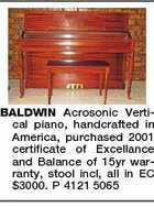 BALDWIN Acrosonic Vertical piano, handcrafted in America, purchased 2001 certificate of Excellance and Balance of 15yr warranty, stool incl, all in EC $3000. P 4121 5065