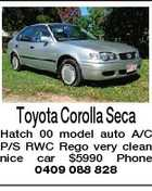 Toyota Corolla Seca Hatch 00 model auto A/C P/S RWC Rego very clean nice car $5990 Phone 0409 088 828