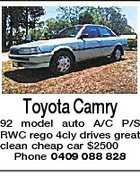 Toyota Camry 92 model auto A/C P/S RWC rego 4cly drives great clean cheap car $2500 Phone 0409 088 828