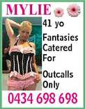 MYLIE 41 yo Fantasies Catered For Outcalls Only 0434 698 698