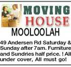 MOOLOOLAH 49 Andersen Rd Saturday & Sunday after 7am. Furniture and Sundries half price. ! All under cover, All must go!