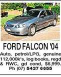 FORD FALCON &#39;04 Auto, petrol/LPG, genuine 112,000k&#39;s, log books, regd &amp; RWC, gd cond, $6,999. Ph (07) 5437 6655