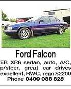 Ford Falcon EB XR6 sedan, auto, A/C, p/steer, great car drives excellent, RWC, rego $2200 Phone 0409 088 828