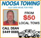 NOOSA TOWING OLD CARS MOVE FOR FREE FROM $50 LOCAL TOWS CALL DEAN 5449 0088