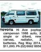 TOYOTA Hi Ace poptop campervan 1988 auto, 2 single or d/bed, new canvas, radiator, 2 batteries. Reg May 2014. $11,000. Ph (02) 6662 8856