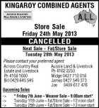 KINGAROY COMBINED AGENTS Store Sale Friday 24th May 2013 CANCELLED Next Sale - Fat/Store Sale Tuesday 28th May 2013 Please contact your preferred agent: Aussie Land & Livestock Across Country Real Ph 4162 2233 Estate and Livestock Midge 0427 710 018 Ph 4168 1600 Bill 0429 645 545 James 0427 549 373 Joe 0409 617 476 Upcoming Sales -> * Friday 7th June - Weaner Sale - 9:00am start* -> Tuesday 11th June - Fat/Store Sale - 12 noon start -> Tuesday 25th June - Fat/Store Sale - 12 noon start