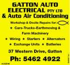 GATTON AUTO ELECTRICAL PTY LTD & Auto Air Conditioning Workshop & Onsite Repairs for:  Cars-Trucks-Earthmoving & Farm Machinery  Wiring  Starters  Alternators 37 Western Drive, Gatton AU22548 Ph: 5462 4922 3590671ac  Exchange Units  Batteries