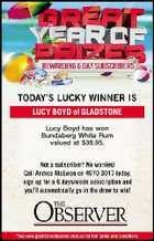 LUCY BOYD of GLADSTONE Lucy Boyd has won Bundaberg White Rum valued at $38.95.