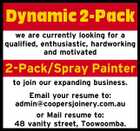 Dynamic 2-Pack we are currently looking for a qualified, enthusiastic, hardworking and motivated 2-Pack/Spray Painter to join our expanding business. Email your resume to: admin@coopersjoinery.com.au or Mail resume to: 48 vanity street, Toowoomba.