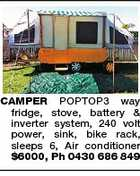 CAMPER POPTOP3 way fridge, stove, battery & inverter system, 240 volt power, sink, bike rack, sleeps 6, Air conditioner $6000, Ph 0430 686 849