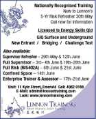 Nationally Recognised Training New to Lennon's 5-Yr Risk Refresher 30th May Call now for information Licensed to Energy Skills Qld GIQ Surface and Underground New Entrant / Bridging / Challenge Test 5247164abHC Also available: Supervisor Refresher - 29th May & 12th June Full Supervisor - 3rd- 4th June & 19th-20th June Full Risk (RIS402A) - 6th June & 21st June Confined Space - 14th June Enterprise Trainer & Assessor - 17th-21st June Visit: 11 Kyle Street, Emerald Call: 4982 0188 E-Mail: admin@lennontraining.com Look: www.lennontraining.com