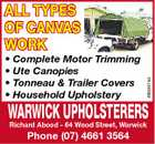 * Complete Motor Trimming * Ute Canopies * Tonneau & Trailer Covers * Household Upholstery 4853541aa ALL TYPES OF CANVAS WORK WARWICK UPHOLSTERERS Richard Abood - 64 Wood Street, Warwick Phone (07) 4661 3564