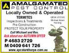 Locally Owned & Operated TERMITES Inspections & Treatments Pre-Construction PROTECT YOUR PROPERTY Call Michael and Ros. Ask about our AUTUMN OFFER P 4683 2729 M 0409 641 726 www.apcstanthorpe.com.au QBSA 1221561 Michael Adam Harding