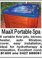 MaaX Portable Spa 8 variable flow jets, blower, heater, auto filtration, cover, easy installation, ideal for hydrotherapy & relaxation, Excellent cond, $1600 ono 0427 866091