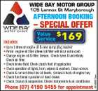 WIDE BAY MOTOR GROUP 105 Lennox St Maryborough AFTERNOON BOOKING - SPECIAL OFFER 169 * Up to 5 litres of engine oil & new sump plug washer * Petrol engine oil filter (diesel oil filter will incur extra cost) * Change engine oil & filter. Grease. Check tyres & underbody. Check air filter. * Check brake fluid. Check clutch fluid (if applicable) * Check operation of lights, horn, wipers & washers. Clean screen. * Check & correct drive line oil levels. General check of engine bay. * Check functional operation of hand-brake. * Check brakes & suspension. Check instruments & air conditioner. Phone (07) 4190 5455 for appointment 5240627aa Includes: Value $ Service
