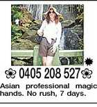 0405 208 527 Asian professional magic hands. No rush, 7 days.
