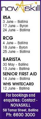 RSA 3 June - Ballina 17 June - Byron 24 June - Ballina RCG 4 June - Ballina 18 June - Byron 25 June - Ballina BARISTA 30 May - Ballina 13 June - Ballina SENIOR FIRST AID 14 June - Ballina WHS WHITECARD 12 June - Ballina For bookings and enquiries: Contact NOVASKILL 58 Tamar Street, Ballina Ph: 6600 3000