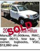 D 2007 Toyota Hilux SOL Manual, 91,000kms, RWC, rego 06/13, tow bar, 1 owner, logbooks, VGC, $12,880 ono