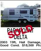 PARAMOUNT OLD SDELTA 2003 19ft, Hail Damage, Good Cond. $18,500 Ph: