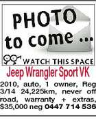 Jeep Wrangler Sport VK 2010, auto, 1 owner, Reg 3/14 24,225km, never off road, warranty + extras, $35,000 neg 0447 714 536