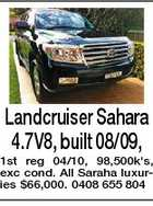 Landcruiser Sahara 4.7V8, built 08/09, 1st reg 04/10, 98,500k's, exc cond. All Saraha luxuries $66,000. 0408 655 804