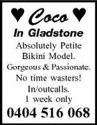 Coco  In Gladstone Absolutely Petite Bikini Model. Gorgeous & Passionate. No time wasters! In/outcalls. 1 week only 0404 516 068