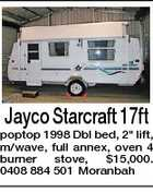 "Jayco Starcraft 17ft poptop 1998 Dbl bed, 2"" lift, m/wave, full annex, oven 4 burner stove, $15,000. 0408 884 501 Moranbah"
