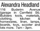 Alexandra Headland 116 Buderim Avenue (garage in Camfield St). Builders tools, materials, clothing, kitchen & homewares, linen, lamps, boards, toys, scooter and lots more. 7am - 3pm.