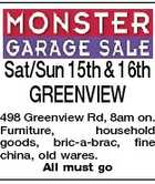 Sat/Sun 15th & 16th GREENVIEW 498 Greenview Rd, 8am on. Furniture, household goods, bric-a-brac, fine china, old wares. All must go