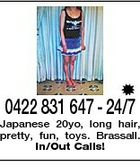 0422 831 647 - 24/7 Japanese 20yo, long hair, pretty, fun, toys. Brassall. In/Out Calls!