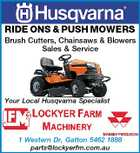 RIDE ONS & PUSH MOWERS Brush Cutters, Chainsaws & Blowers Sales & Service Your Local Husqvarna Specialist 1 Western Dr, Gatton 5462 1888 parts@lockyerfm.com.au