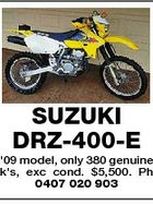 SUZUKI DRZ-400-E '09 model, only 380 genuine k's, exc cond. $5,500. Ph 0407 020 903