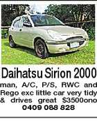 Daihatsu Sirion 2000 man, A/C, P/S, RWC and Rego exc little car very tidy & drives great $3500ono 0409 088 828