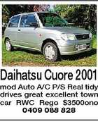 Daihatsu Cuore 2001 mod Auto A/C P/S Real tidy drives great excellent town car RWC Rego $3500ono 0409 088 828