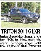 TRITON 2011 GLXR turbo diesel 4x4, long range fuel, 60k, full hist, man, air, steer, airbags, rego 9/13 RWC. $35950 0418 725 318