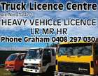 Truck Licence Centre Lic No 012470 HEAVY VEHICLE LICENCE LR MR HR Phone Graham 0408 297 030 5350690aahc
