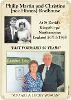 "Philip Martin and Christine [nee Hirons] Rodhouse At St David's Kingsthorpe Northampton England 30/11/1963 ""YOU ARE A LUCKY WOMAN"" 5484113aa ""FAST FORWARD 50 YEARS"""
